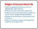 religion enhances moral life