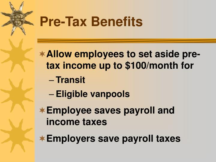 Pre-Tax Benefits