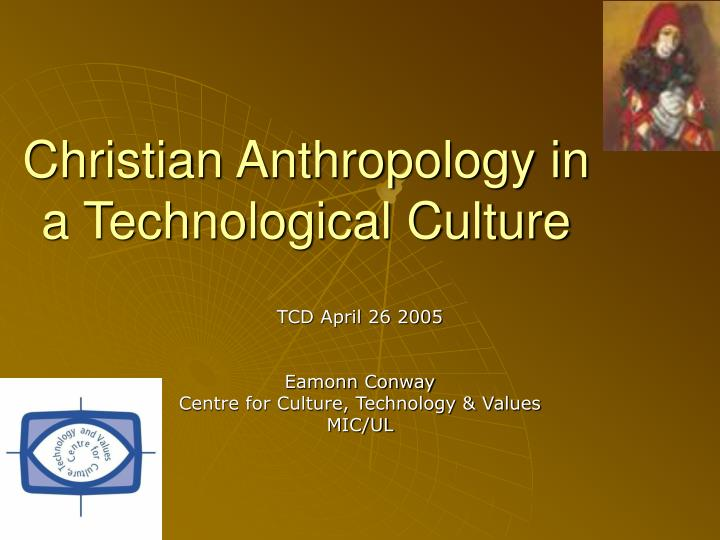 christian anthropology in a technological culture n.