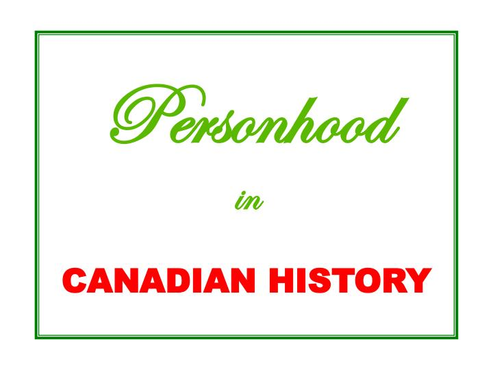 Personhood in canadian history