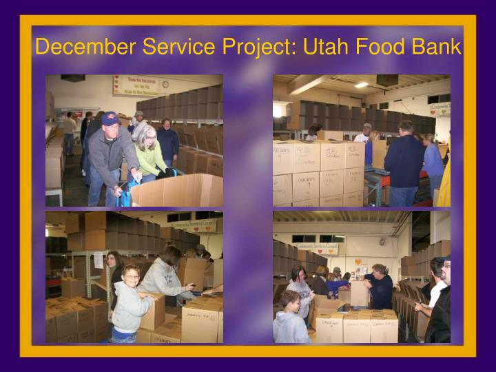 December Service Project: Utah Food Bank