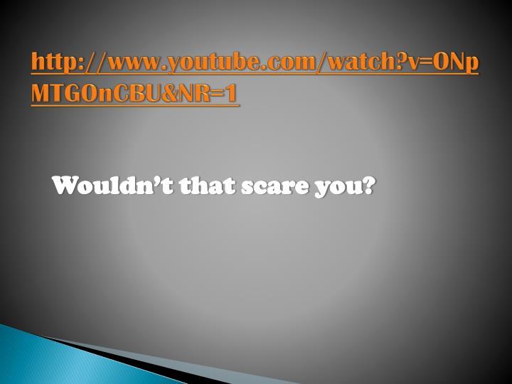 http://www.youtube.com/watch?v=ONpMTGOnCBU&NR=1
