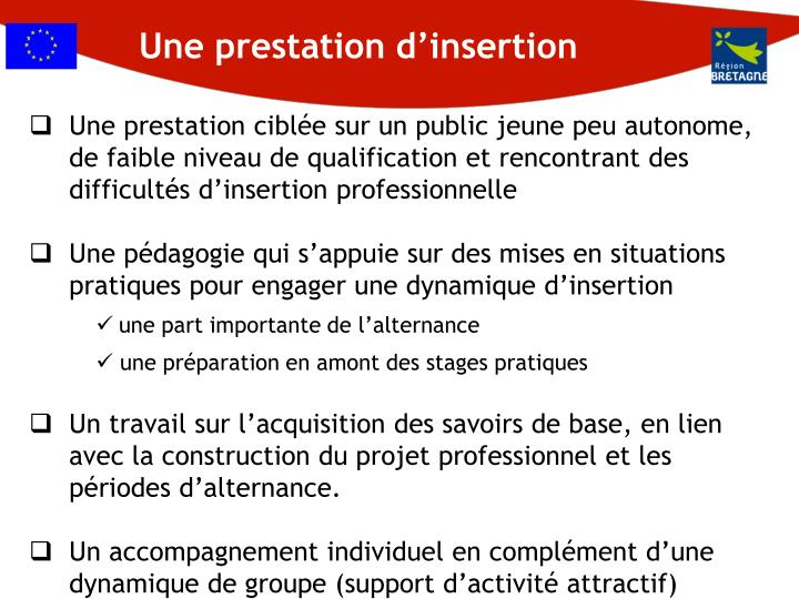 Une prestation d'insertion