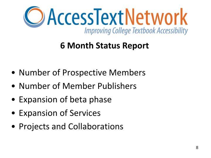 6 Month Status Report