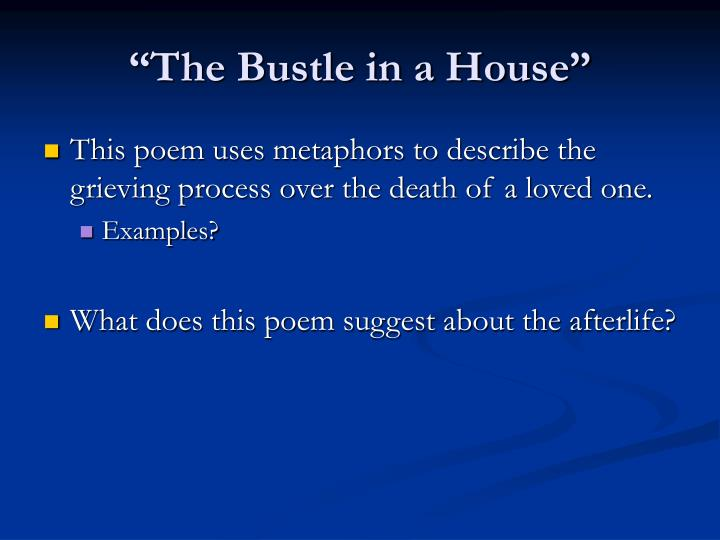 the bustle in a house essay