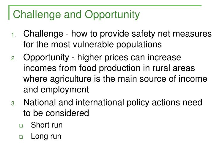 Challenge and Opportunity