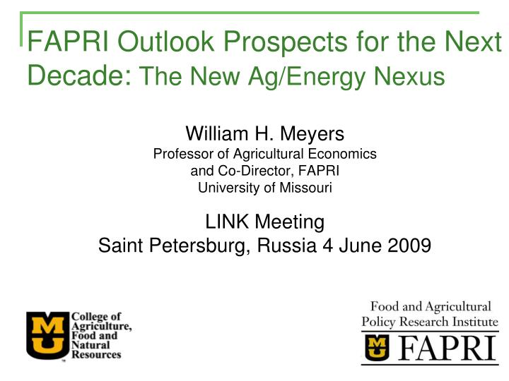 Fapri outlook prospects for the next decade the new ag energy nexus