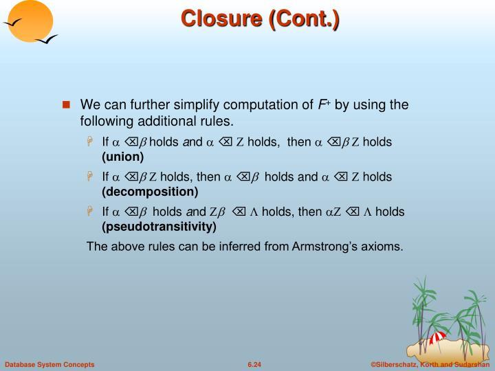 Closure (Cont.)