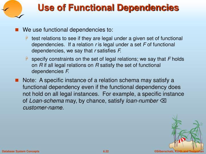 Use of Functional Dependencies
