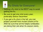 flu shots for everyone