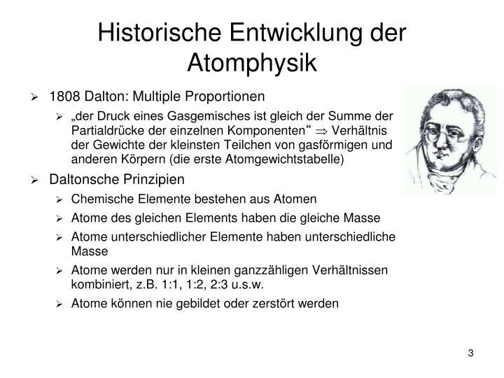 Historische entwicklung der atomphysik