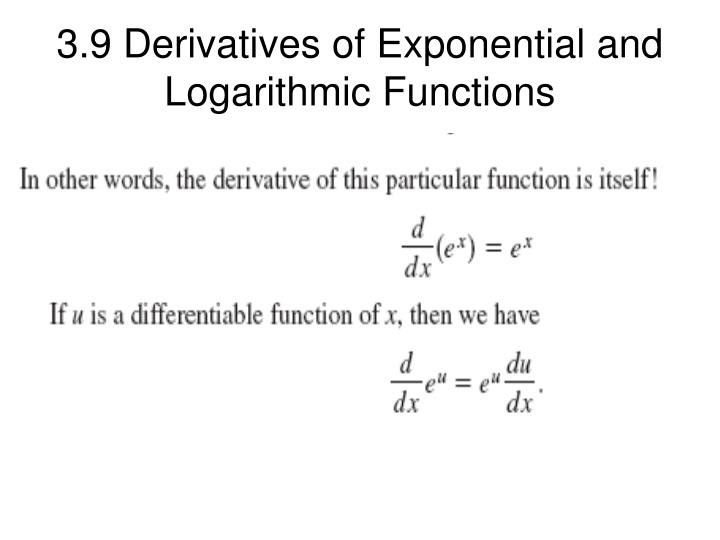 PPT - 3.9 Derivatives of Exponential and Logarithmic ...