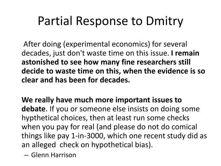 Partial Response to Dmitry