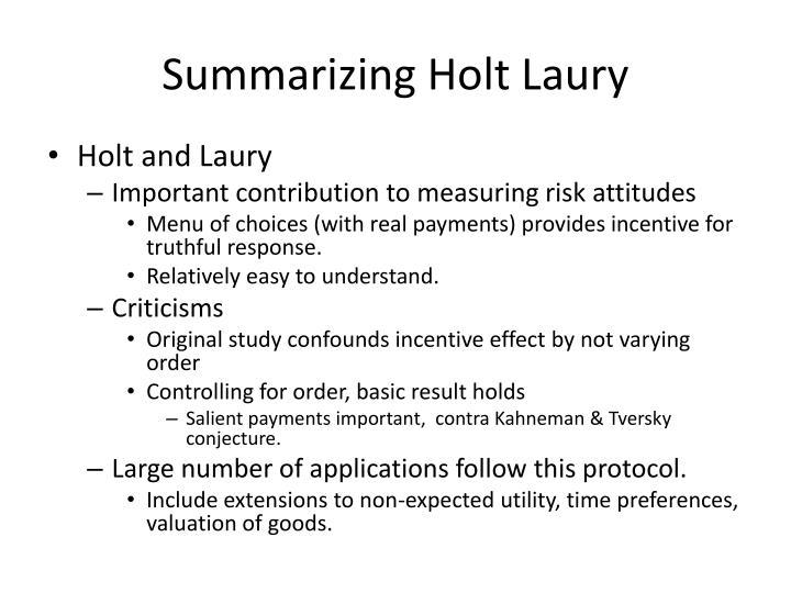 Summarizing Holt Laury