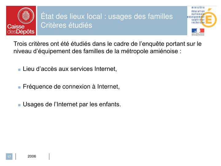 État des lieux local : usages des familles Critères étudiés