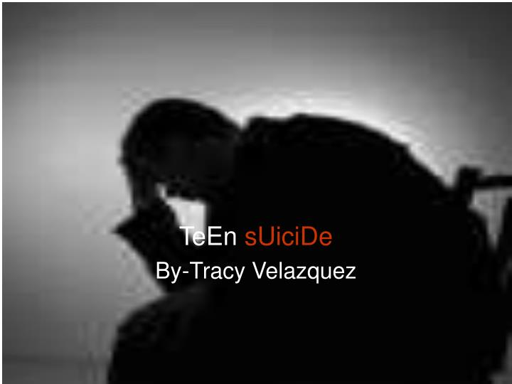 teen suicide by tracy velazquez n.