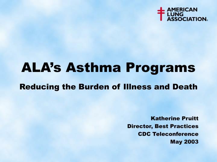 Ala s asthma programs