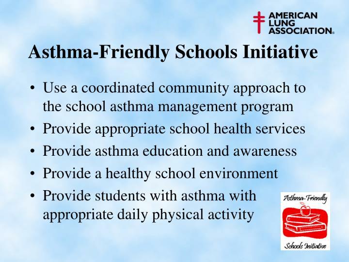 Asthma-Friendly Schools Initiative