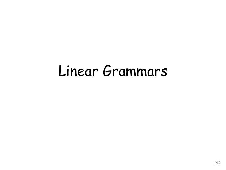Linear Grammars