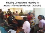 housing cooperators meeting in kibera informal settlement nairobi