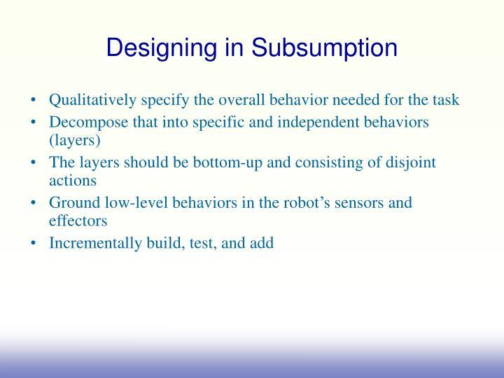 Designing in Subsumption