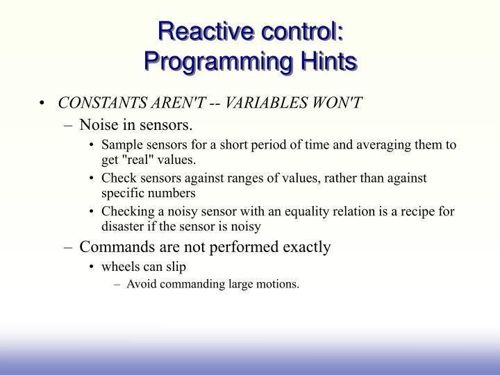 Reactive control: