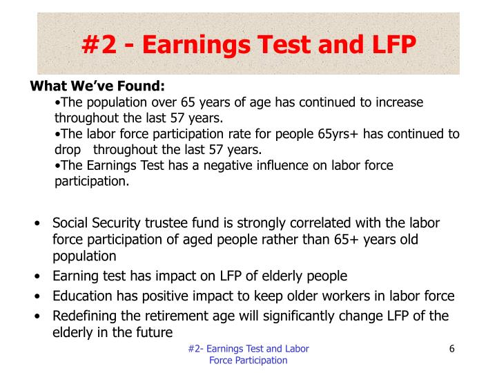 #2 - Earnings Test and LFP