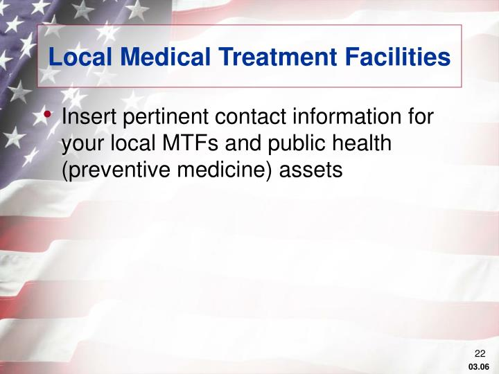 Local Medical Treatment Facilities
