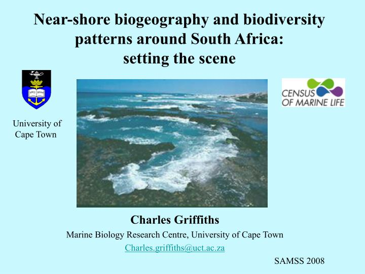 Near shore biogeography and biodiversity patterns around south africa setting the scene
