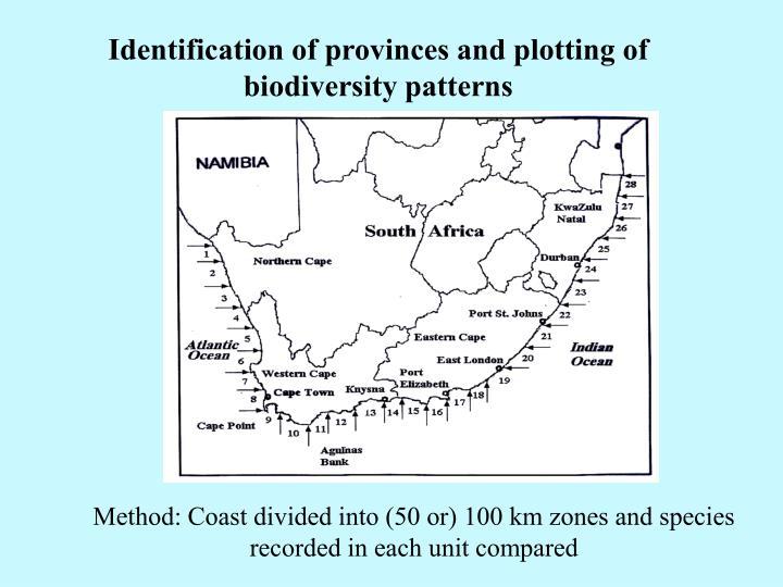 Identification of provinces and plotting of biodiversity patterns