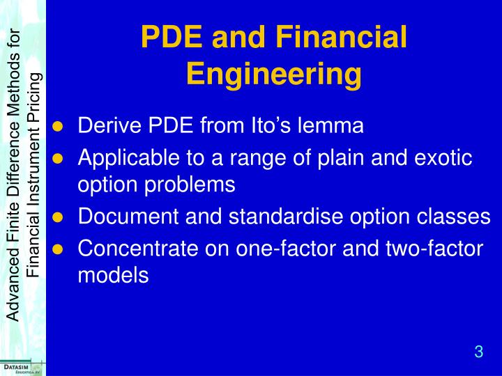 Pde and financial engineering