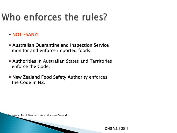 Who enforces the rules?