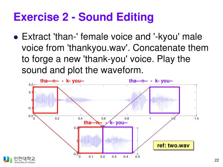 Exercise 2 - Sound Editing