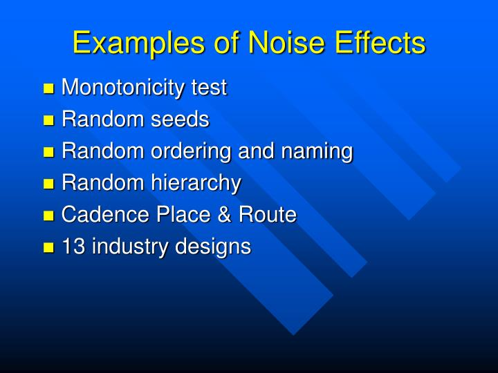 Examples of Noise Effects