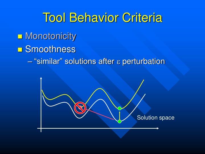 Tool Behavior Criteria