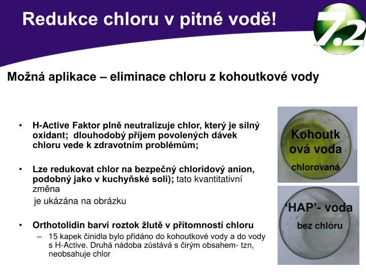 Redukce chloru v pitné vodě!