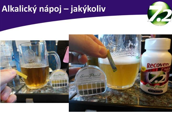 Alkalický nápoj – jakýkoliv