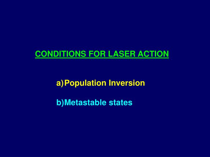 CONDITIONS FOR LASER ACTION