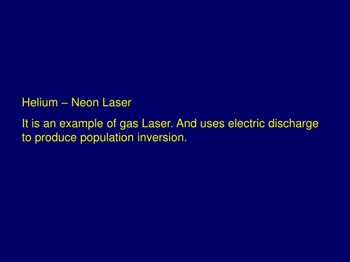 Helium – Neon Laser