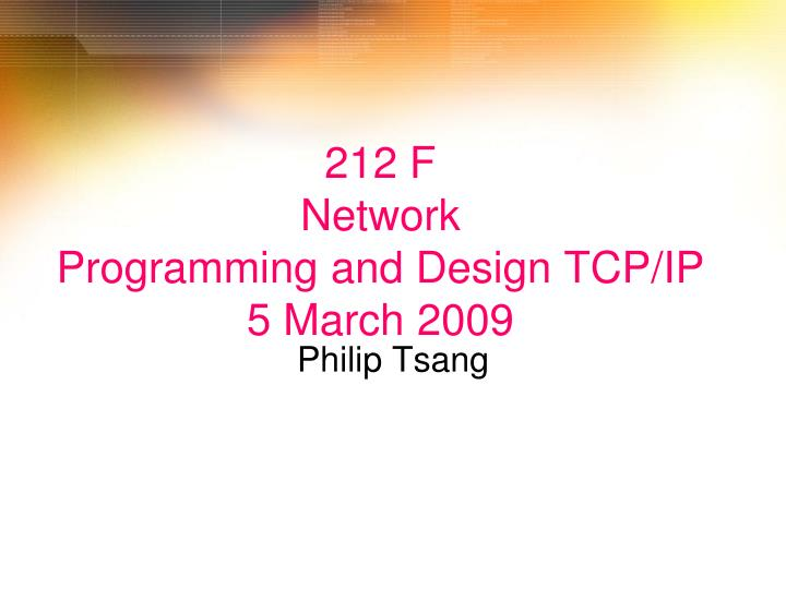 212 f network programming and design tcp ip 5 march 2009 n.