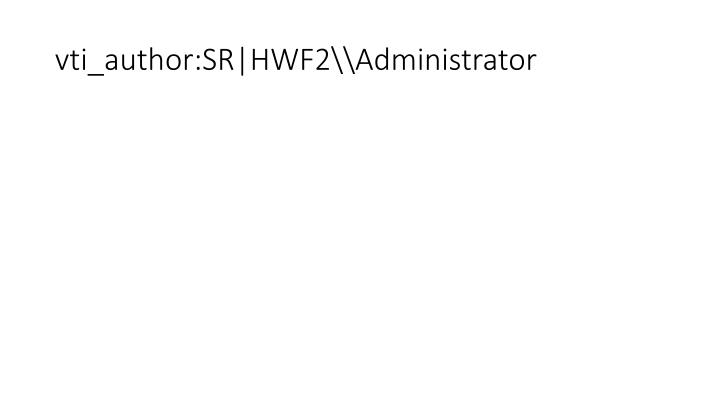 vti_author:SR HWF2\\Administrator