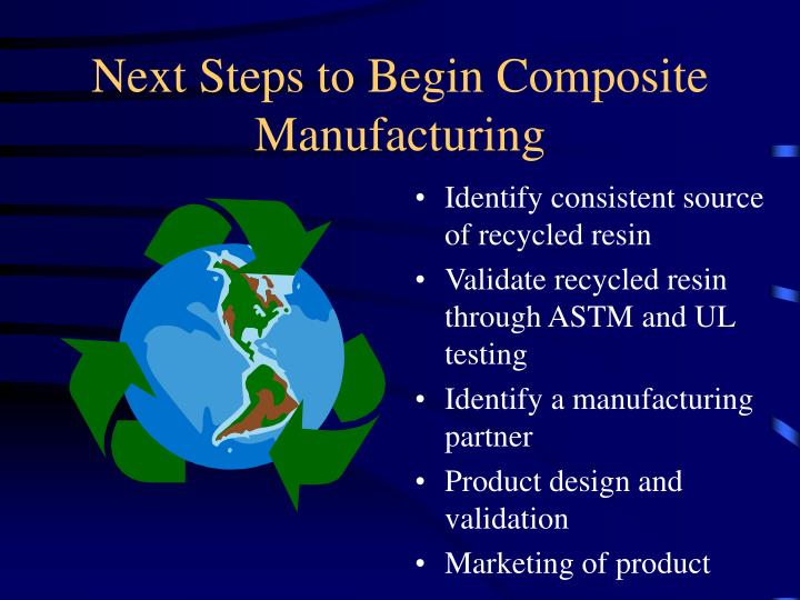 Next Steps to Begin Composite Manufacturing