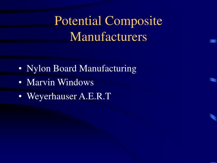 Potential Composite Manufacturers