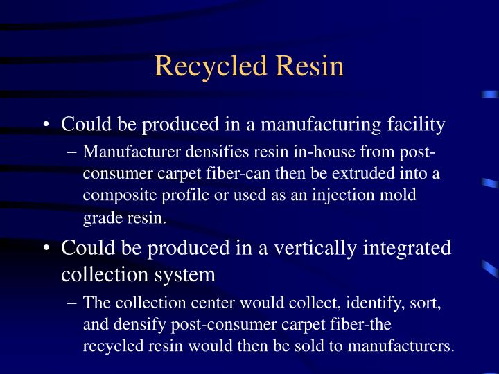 Recycled Resin