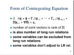 form of cointegrating equation