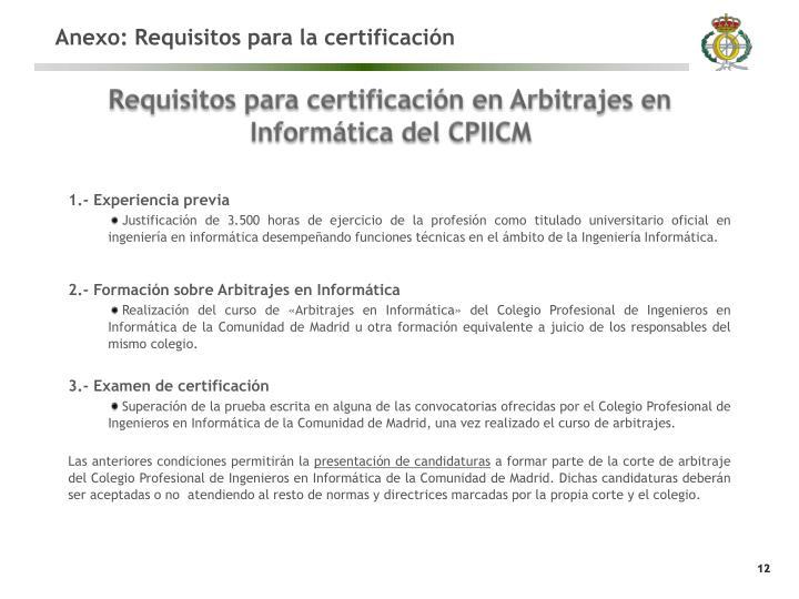 Anexo: Requisitos para la certificación