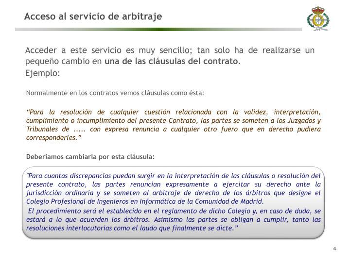 Acceso al servicio de arbitraje