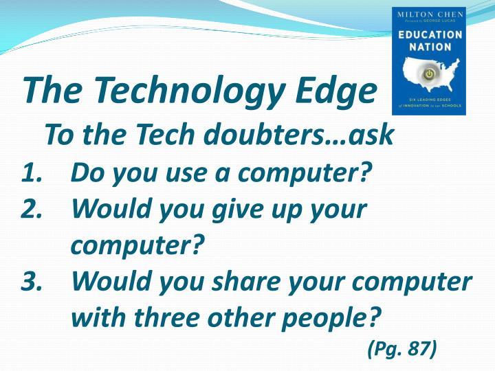 The Technology Edge