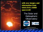 the solar and heliospheric observatory