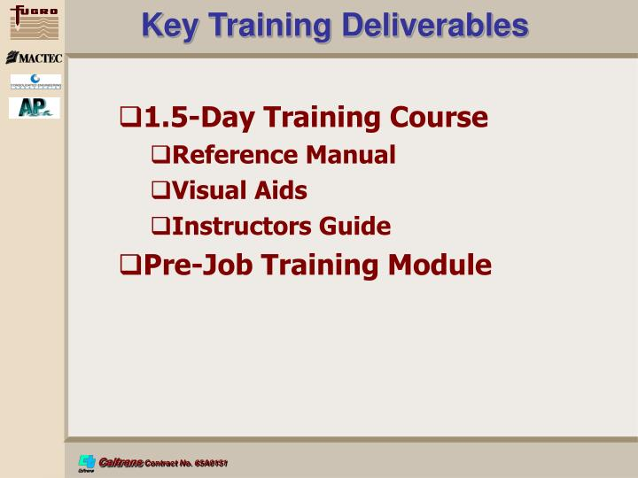 Key Training Deliverables